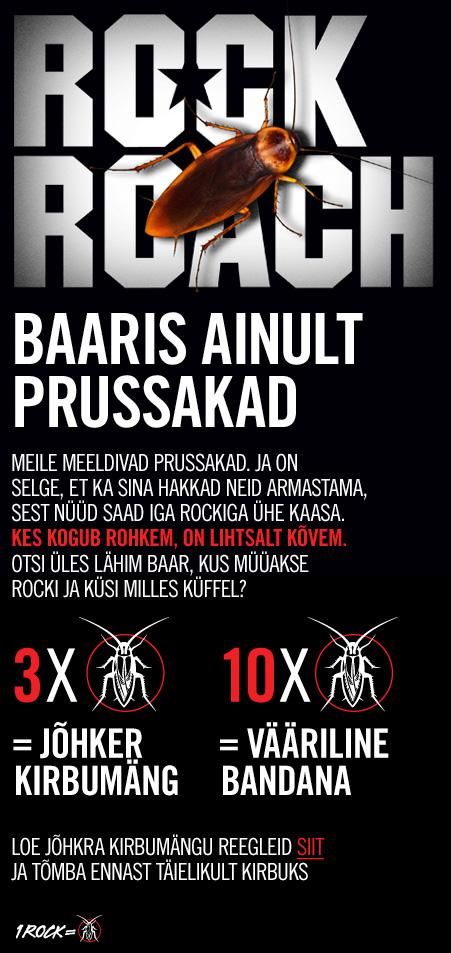 Rock Roach- Baaris ainult prussakad